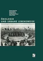 Okologie und Urbane Lebensweise af Norbert Gestring