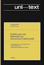 Einfuhrung in die Methoden der Numerischen Mathematik