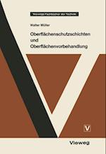Oberflachenschutzschichten Und Oberflachenvorbehandlung (Viewegs Fachbucher der Technik)