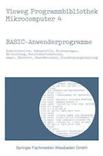 Basic-Anwenderprogramme (Vieweg Programmbibliothek Mikrocomputer, nr. 4)
