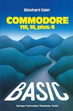 Basic-Wegweiser Fur Den Commodore 116, Commodore 16 Und Commodore Plus/4