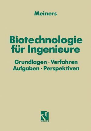 Biotechnologie fur Ingenieure