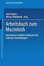 Arbeitsbuch Zum Macintosh (Software Trainer Grundstufe)
