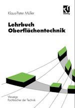Lehrbuch Oberflachentechnik (Viewegs Fachb Cher Der Technik)