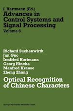 Optical Recognition of Chinese Characters (Advances in Control Systems and Signal Processing, nr. 8)
