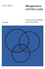 Mengenlehre Und Ihre Logik (Logik Und Grundlagen Der Mathematik, nr. 10)