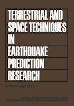 Terrestrial and Space Techniques in Earthquake Prediction Research (Progress in Earthquake Prediction Research, nr. 1)