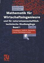 Mathematik Für Wirtschaftsingenieure Und Für Naturwissenschaftlich-Technische Studiengänge