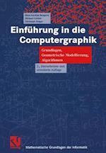 Einfuhrung in Die Computergraphik (Mathematische Grundlagen der Informatik)
