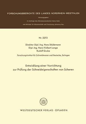 Bog, paperback Entwicklung Einer Vorrichtung Zur Prufung Der Schneideigenschaften Von Scheren af Hans Studemann