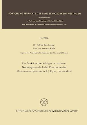 Zur Funktion Der Königin Im Sozialen Nahrungshaushalt Der Pharaoameise Monomorium Pharaonis (L.) (Hym., Formicidae)