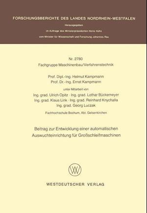 Beitrag Zur Entwicklung Einer Automatischen Auswuchteinrichtung Für Großschleifmaschinen