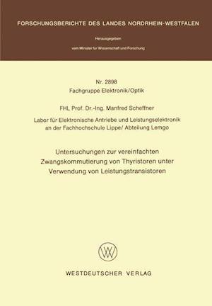 Bog, paperback Untersuchungen zur Vereinfachten Zwangskommutierung von Thyristoren Unter Verwendung von Leistungstransistoren af Manfred Scheffner