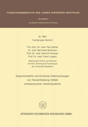 Experimentelle Und Klinische Untersuchungen Zur Herzentlastung Mittels Extrakorporaler Assistsysteme