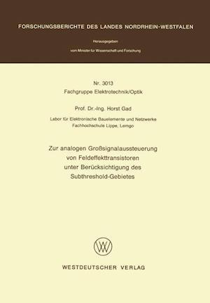 Zur Analogen Großsignalaussteuerung Von Feldeffekttransistoren Unter Berücksichtigung Des Subthreshold-Gebietes