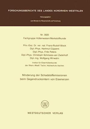 Bog, paperback Minderung der Schadstoffemissionen Beim Gegendrucksintern von Eisenerzen af Franz-Rudolf Block