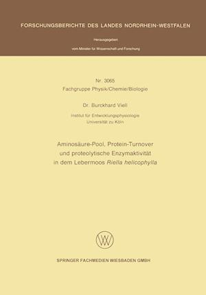 Aminosäure-Pool, Protein-Turnover Und Proteolytische Enzymaktivität in Dem Lebermoos Riella Helicophylla