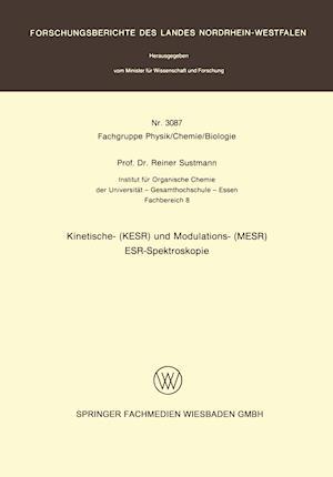 Kinetische- (Kesr) Und Modulations- (Mesr) Esr -- Spektroskopie