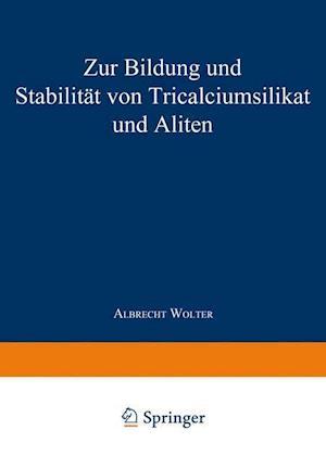 Zur Bildung Und Stabilität Von Tricalciumsilikat Und Aliten