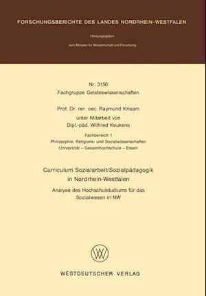Bog, paperback Curriculum Sozialarbeit/Sozialpadagogik in Nordrhein-Westfalen af Raymund Krisam