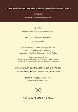 Bog, paperback Einwirkungen Der Menschen Auf Die Walder Der Borealen Kuhlen Zonen Der Alten Welt af Herbert Hesmer