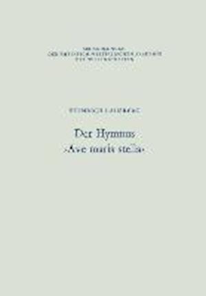 Der Hymnus >Ave Maris Stella