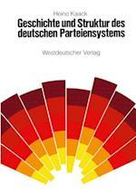 Geschichte und Struktur des Deutschen Parteiensystems af Heino Kaack