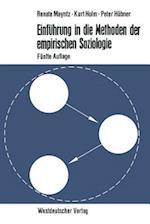 Einfuhrung in Die Methoden Der Empirischen Soziologie af Renate Mayntz, Peter Hubner, Kurt Holm