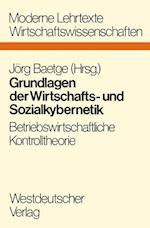 Grundlagen Der Wirtschafts- Und Sozialkybernetik