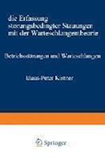 Betriebsstorungen Und Warteschlangen af Klaus-Peter Kistner, Klaus-Peter Kistner