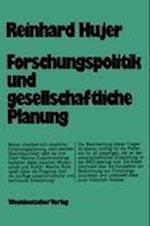 Forschungspolitik und Gesellschaftliche Planung af Reinhard Hujer