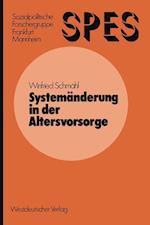 Systemanderung in Der Altersvorsorge af Winfried Schmeahl, Winfried Schmahl