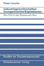 Industriegewerkschaften Im Organisierten Kapitalismus af Peter Losche