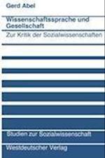 Wissenschaftssprache und Gesellschaft af Gerd Abel