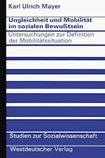 Ungleichheit und Mobilitat im Sozialen Bewusstsein af Karl Ulrich Mayer