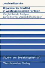 Organisierter Konflikt in Westeuropaischen Parteien af Joachim Raschke