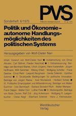 Politik Und Ökonomie -- Autonome Handlungsmöglichkeiten Des Politischen Systems