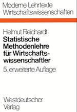 Statistische Methodenlehre Fur Wirtschaftswissenschaftler af Helmut Reichardt