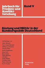 Rustung Und Militar in Der Bundesrepublik Deutschland af Arbeitsgemeinschaft F Ur Friedens- Und K