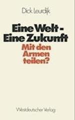 Eine Welt - Eine Zukunft af Dick Leurdijk