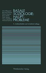 Basale Soziologie (Studienreihe Gesellschaft)
