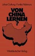 Von China Lernen? af Johan Galtung