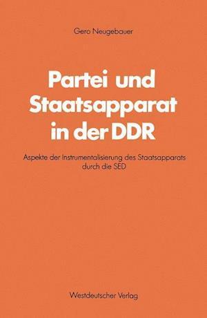 Partei Und Staatsapparat in Der Ddr