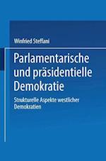 Parlamentarische Und Prasidentielle Demokratie af Winfried Steffani