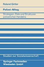 Polizei-Alltag af Roland Girtler