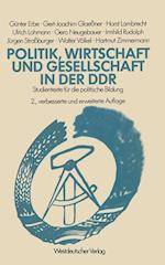 Politik, Wirtschaft und Gesellschaft in der DDR af Gunter Erbe