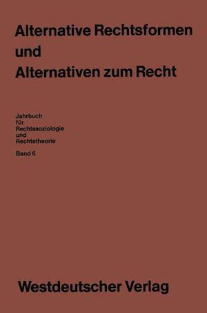 Alternative Rechtsformen Und Alternativen Zum Recht