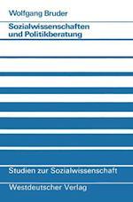 Sozialwissenschaften Und Politikberatung af Wolfgang Bruder