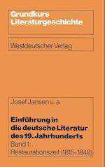 Einfuhrung in Die Deutsche Literatur Des 19. Jahrhunderts af Berthold Heizmann, Josef Jansen