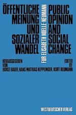 Offentliche Meinung Und Sozialer Wandel / Public Opinion and Social Change af Horst Baier